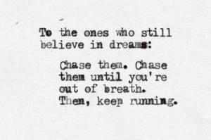 Usko vahvasti unelmiisi!